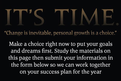 Its TIME. Make a choice right now to put your goals and dreams first.